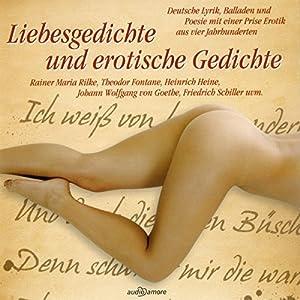 Liebesgedichte und erotische Gedichte Hörbuch