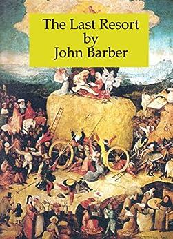 The Last Resort by [Barber, John]
