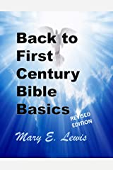 Back to First Century Bible Basics Kindle Edition