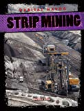 img - for Strip Mining (Habitat Havoc) book / textbook / text book
