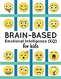 Brain-Based Emotional Intelligence (EQ) for Kids!