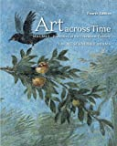 img - for Art Across Time, Vol. 1: Prehistory to the Fourteenth Century, 4th Edition book / textbook / text book
