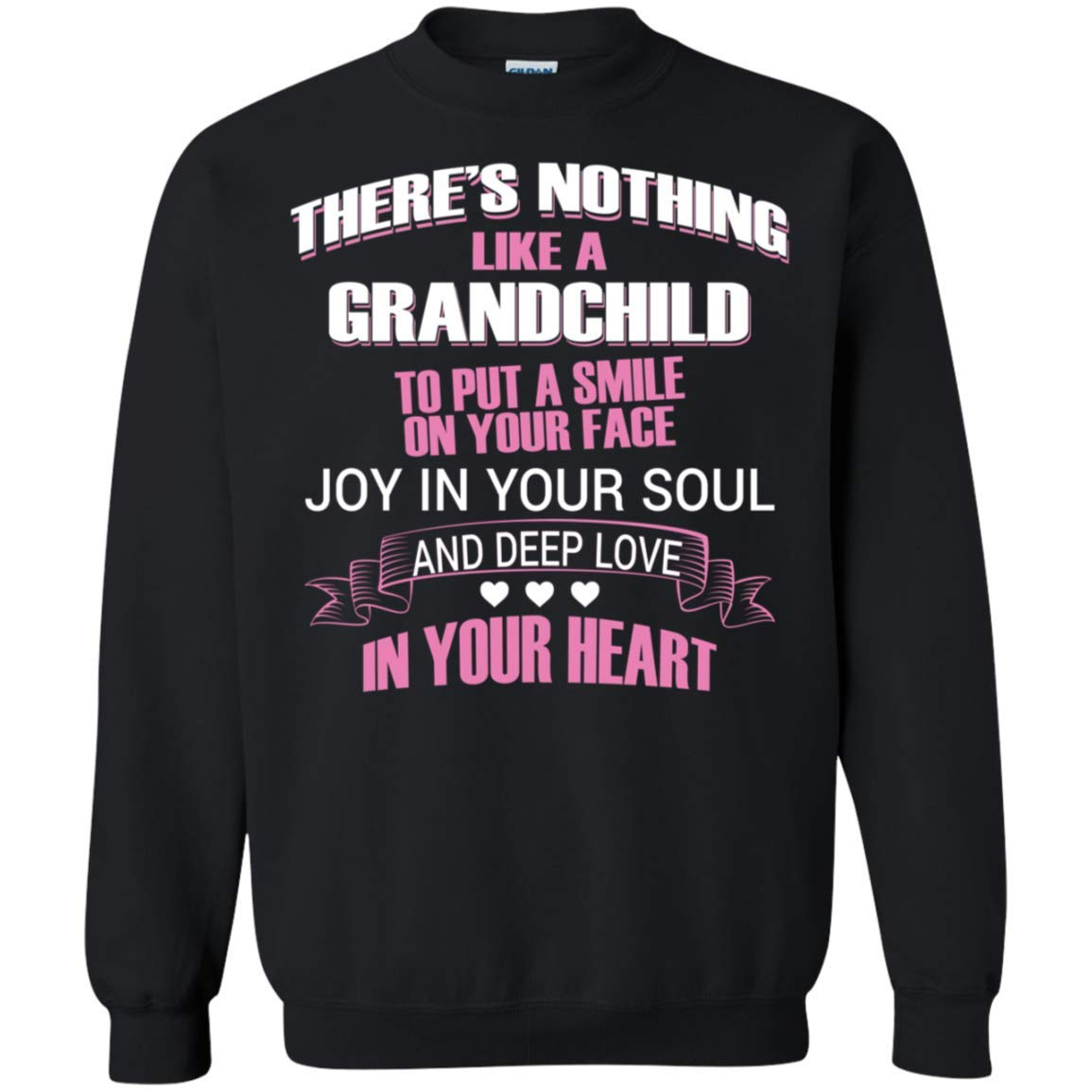 Theres Nothing Like A Grandchild to Put A Smile On Your Face FUUNY Gift Crew Neck Pullover Sweatshirt for Grandparents