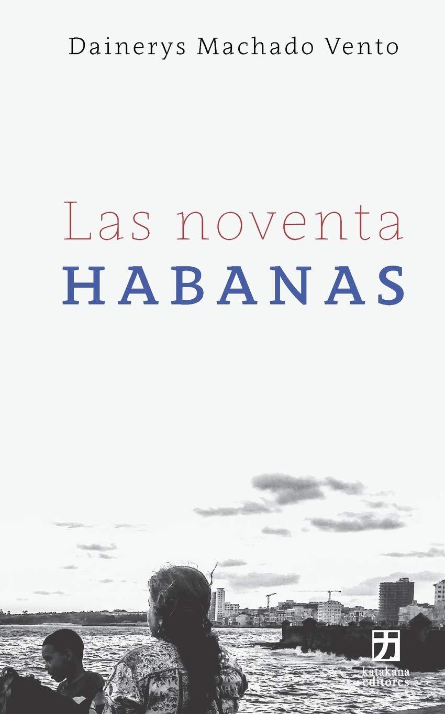 Las noventa Habanas: 3 (Nagari colección holarasca): Amazon ...