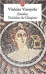 Zénobie, l'héritière de Cléopâtre par Vanoyeke