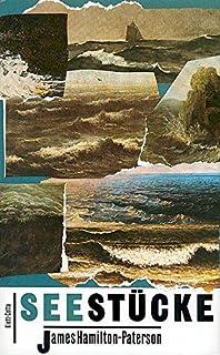Seestücke: Das Meer Und Seine Ufer