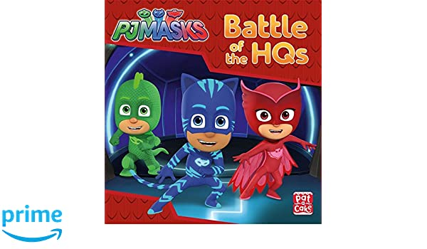 Battle of the HQs: A PJ Masks story book: Amazon.es: Pat-a-Cake, PJ Masks: Libros en idiomas extranjeros
