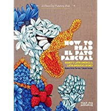 How to Read El Pato Pascual: Disney's Latin America and Latin America's Disney