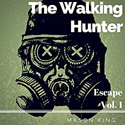 The Walking Hunter
