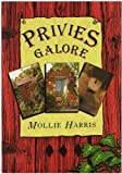 Privies Galore, Mollie Harris, 0862997526
