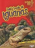 Let's Look at Iguanas (Lightning Bolt Books: Animal Close-Ups (Paperback))