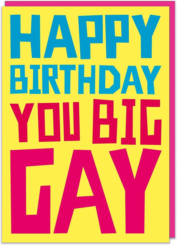 Happy Birthday you big gay Greeting Card