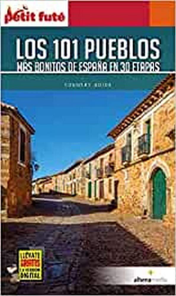 101 pueblos mas bonitos de España en 30 etapas Petit Futé. Country guide: Amazon.es: Corona Méndez, Clemente: Libros