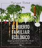 EL HUERTO FAMILIAR ECOLOGICO (ED. AMP. Y ACT.)