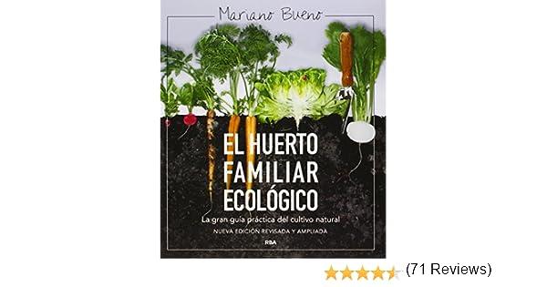 El huerto familiar ecológico: NUEVA EDICIÓN AMPLIADA Y ACTUALIZADA ...