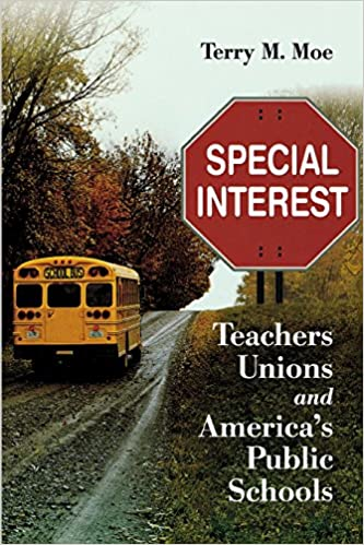 image for Special Interest: Teachers Unions and America's Public Schools
