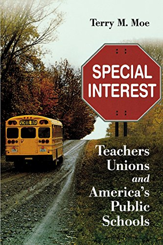 Special Interest  Teachers Unions And Americas Public Schools