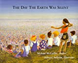 The Day The Earth Was Silent, Michael McGuffee, 0963463721