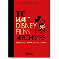 The Walt Disney Film Archives. The Animated Movies 1921–1968. 40th Anniversary Edition: Vol.