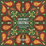 Savor Sweet Christmas, Ann Cogswell, 1591521203