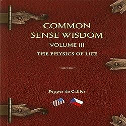 Common Sense Wisdom
