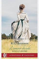 Secrets et mystères (Tome 2) - L'amour décodé (French Edition) Kindle Edition