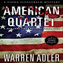 American Quartet: Fiona Fitzgerald Mysteries, Book 1 Audiobook by Warren Adler Narrated by Julie Griffin