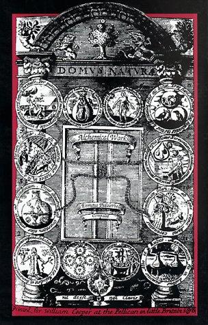 Alchemical Works: Eirenaeus Philalethes Compiled