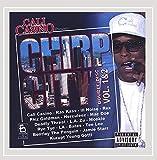 Cali Casino Presents Chirp City Vol 1 [Full Lenth Album] [Explicit]