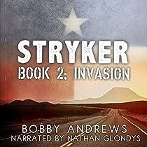 INVASION: STRYKER, BOOK 2
