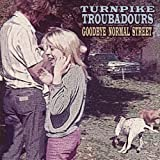 Download Goodbye Normal Street by Turnpike Troubadours [2012] Audio CD in PDF ePUB Free Online