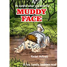 Muddy Face: The Bedtime Version of MUD on your FACE