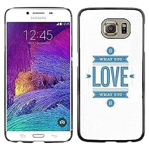 Paccase / SLIM PC / Aliminium Casa Carcasa Funda Case Cover para - White Minimalist Love Blue Text You - Samsung Galaxy S6 SM-G920