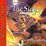 Guardians of Ga'Hoole, Book Four: The Siege | Kathryn Lasky