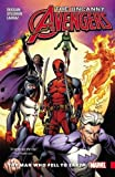 Uncanny Avengers: Unity Vol. 2: The Man Who Fell to Earth (Avengers - Uncanny Avengers)