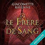 Le frère de sang (Antoine Marcas 3) | Éric Giacometti,Jacques Ravenne