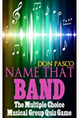 Name That Band - The Multiple Choice Music Quiz Game Kindle Edition