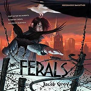 Ferals Audiobook