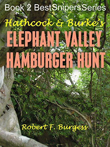 Amazon hathcock burkes elephant valley hamburger hunt best hathcock burkes elephant valley hamburger hunt best snipers series book 2 by fandeluxe Gallery