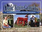 Classic Tractor Collectors, John Harvey, 0929355563