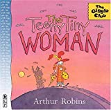 Teeny Tiny Woman, Arthur Robins, 0763604526