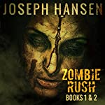 Zombie Rush: Books 1 and 2 | Joseph Hansen