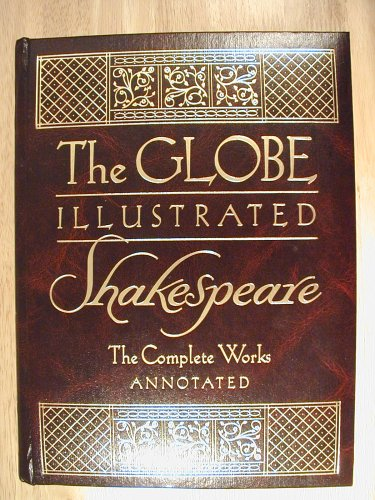 The Globe Illustrated Shakespeare - The Complete Works [In One Volume] Annotated (1979)