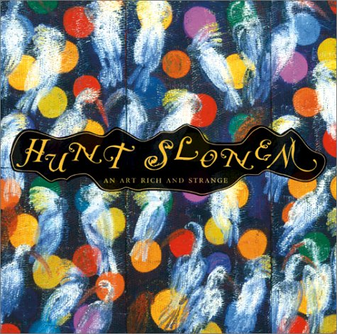 Hunt Slonem: An Art Rich and Strange
