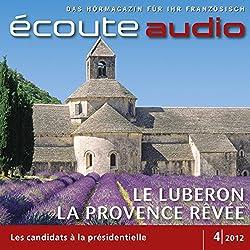 Écoute audio - Le Luberon, la Provence rêvée. 4/2012