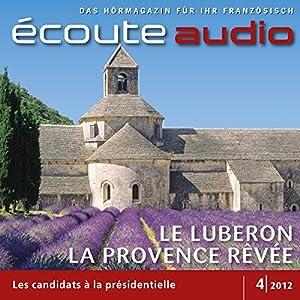 Écoute audio - Le Luberon, la Provence rêvée. 4/2012 Hörbuch