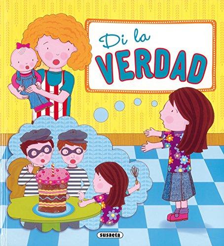 DI LA VERDAD (BUENOS MO - Susaeta Ediciones