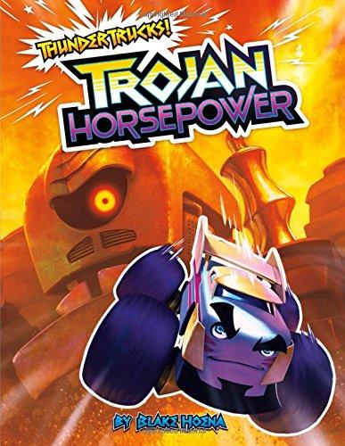 Trojan Horse Power (ThunderTrucks!)