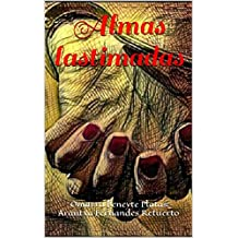 Almas lastimadas (Spanish Edition)