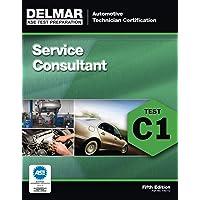 ASE Test Preparation - C1 Service Consultant (Automotive Technician Certification)